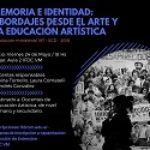 Memoria e Identidad: Abordajes desde el Arte y la Educación Artística