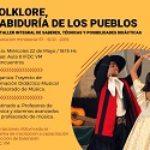 Taller integral – Folklore, Sabiduría de los Pueblos