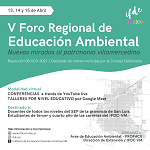 V Foro Regional de Educación Ambiental. 13, 14 y 15 de abril de 2021.